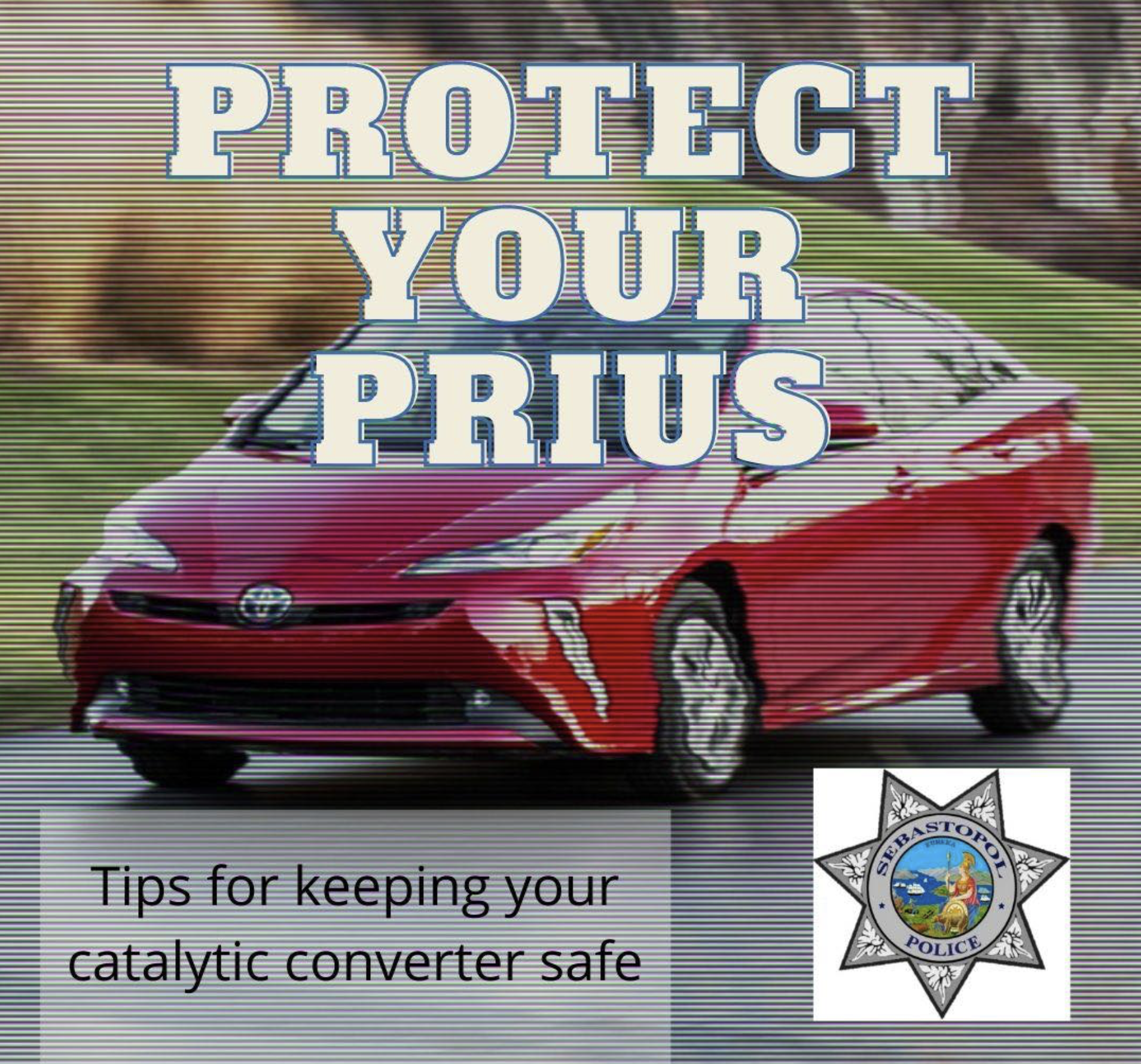 3/10: Thieves are Still on the Prowl for Catalytic Converters in Sebastopol
