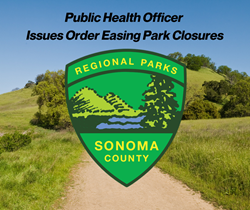 4/29: Health Officer Eases Restrictions on Sonoma County Park Closures